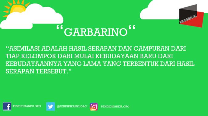 Pengertian Asimilasi Menurut Garbarino