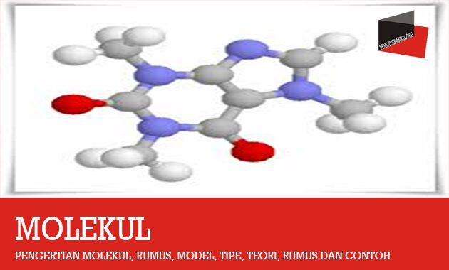Pengertian Molekul