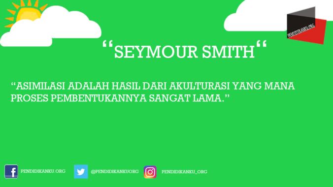 Pengertian Asimilasi Menurut Seymour Smith