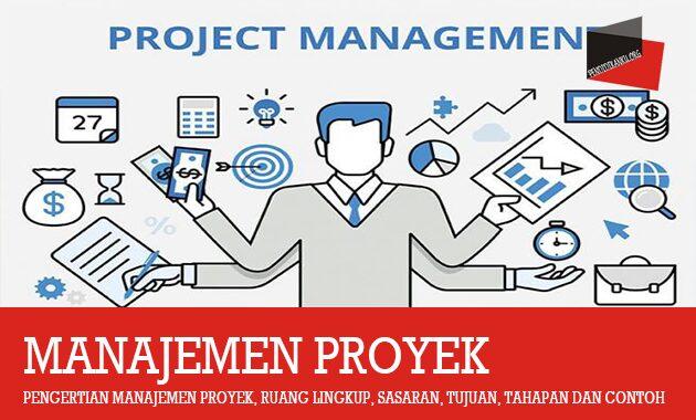 Pengertian Manajemen Proyek