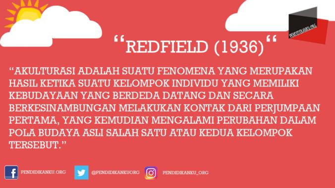 Akulturasi Menurut Redfield (1936)