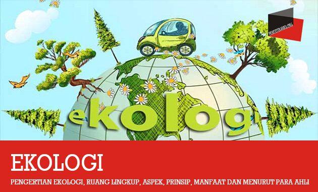 Pengertian Ekologi
