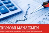 Pengertian Ekonomi Manajemen
