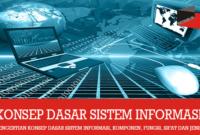 Pengertian Konsep Dasar Sistem Informasi