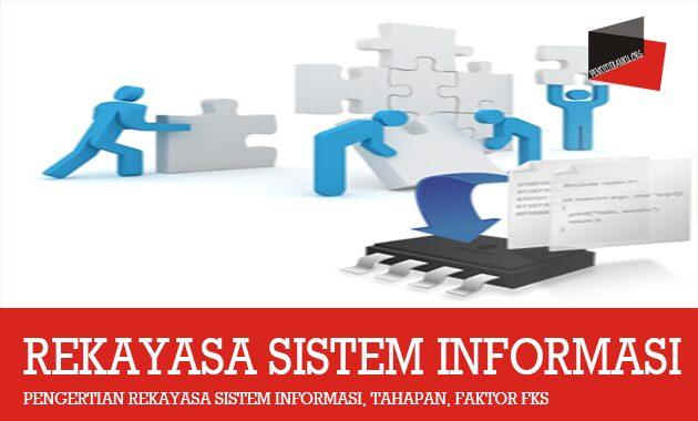 Pengertian Rekayasa Sistem Informasi