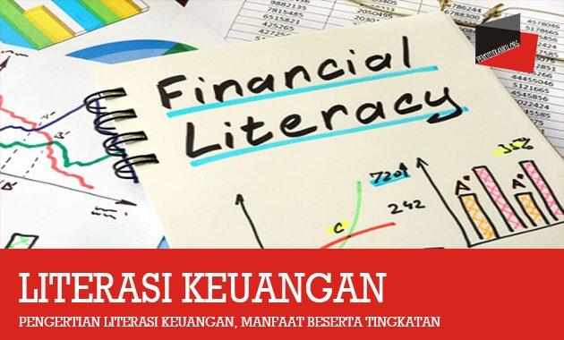 Pengertian Literasi Keuangan