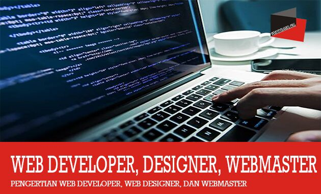 Web Developer, Designer, Webmaster