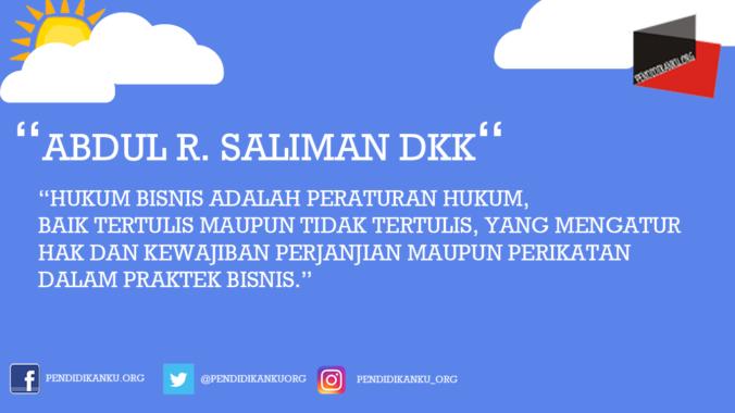 Hukum Bisnis Menurut Abdul R. Saliman dkk