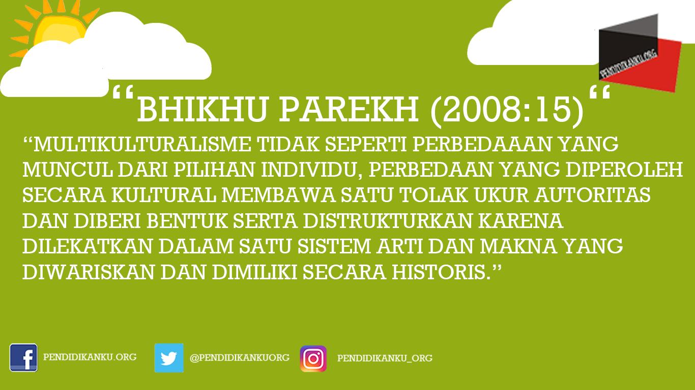 Multikultural menurut Bhikhu Parekh