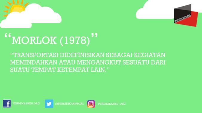 Transportasi Menurut Morlok (1978)