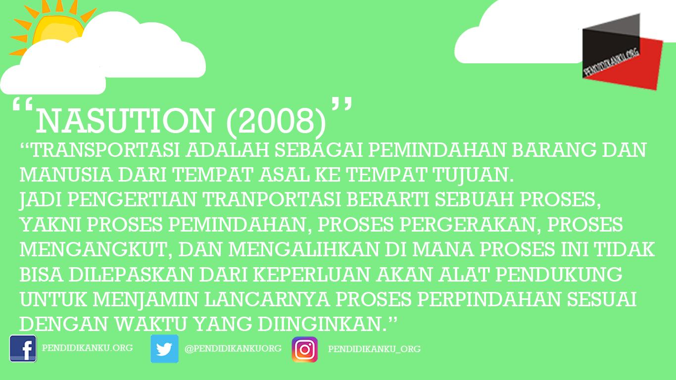 Transportasi Menurut Nasution (2008)