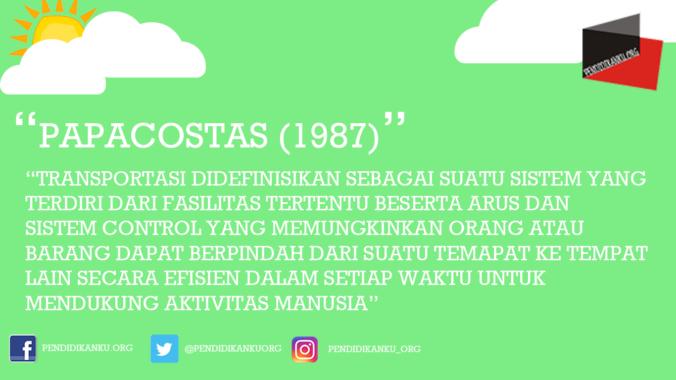 Transportasi Menurut Papacostas (1987)