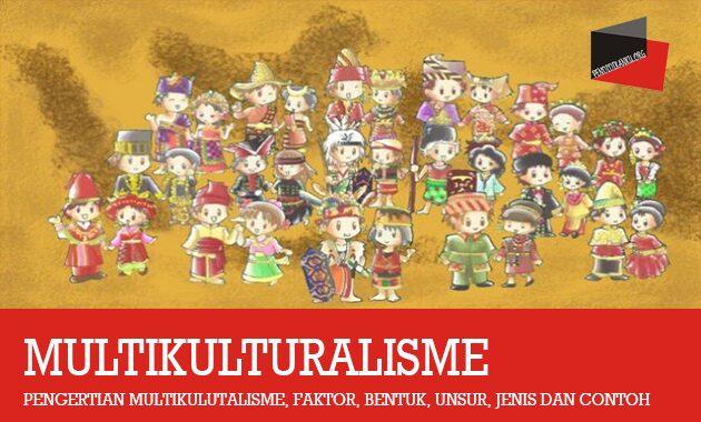 Pengertian Multikulutalisme