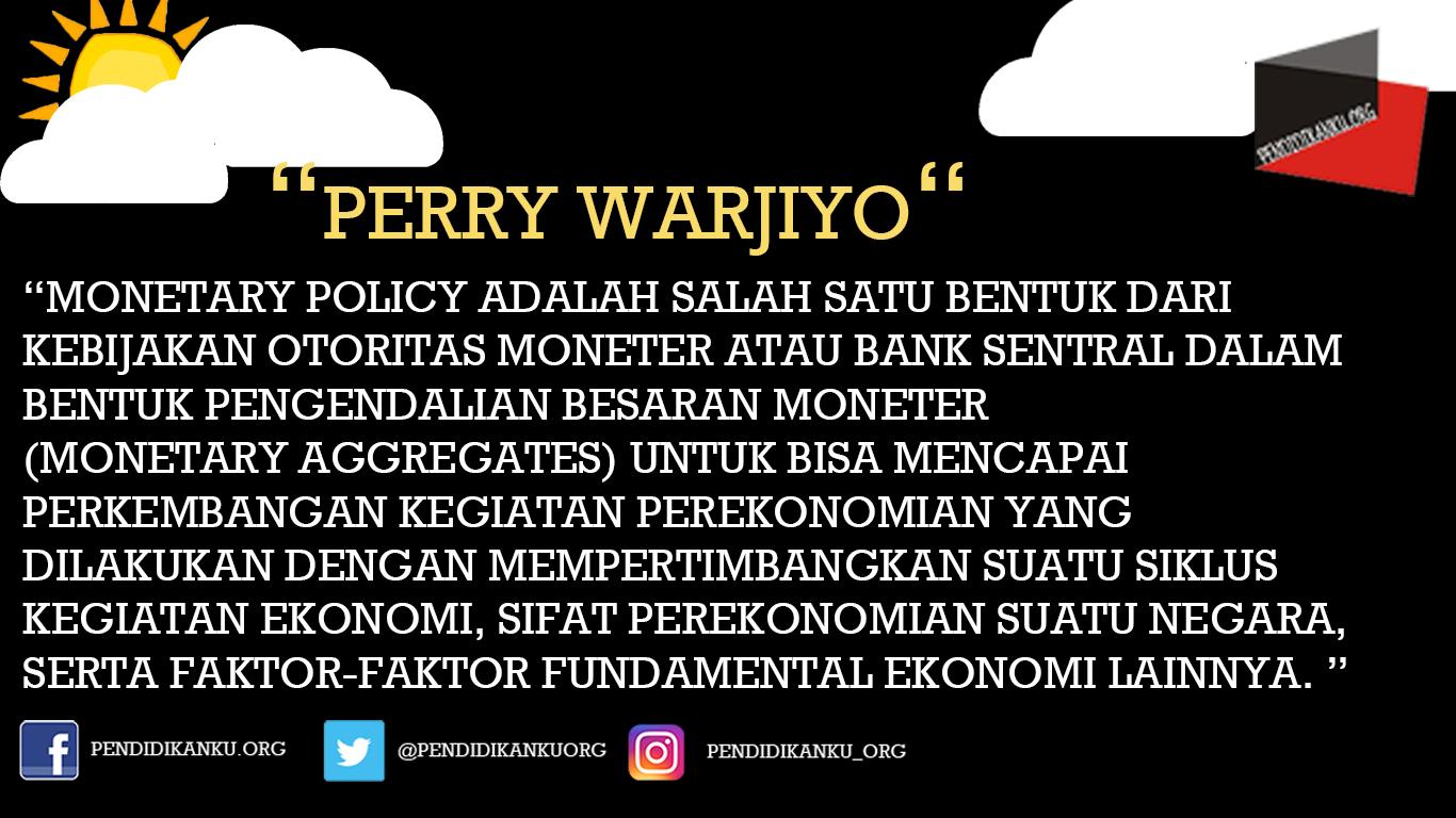 Kebijakan Moneter Menurut Perry Warjiyo