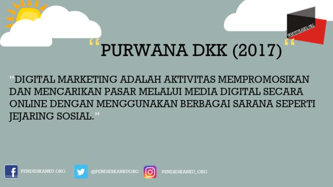 Menurut Purwana dkk (2017)