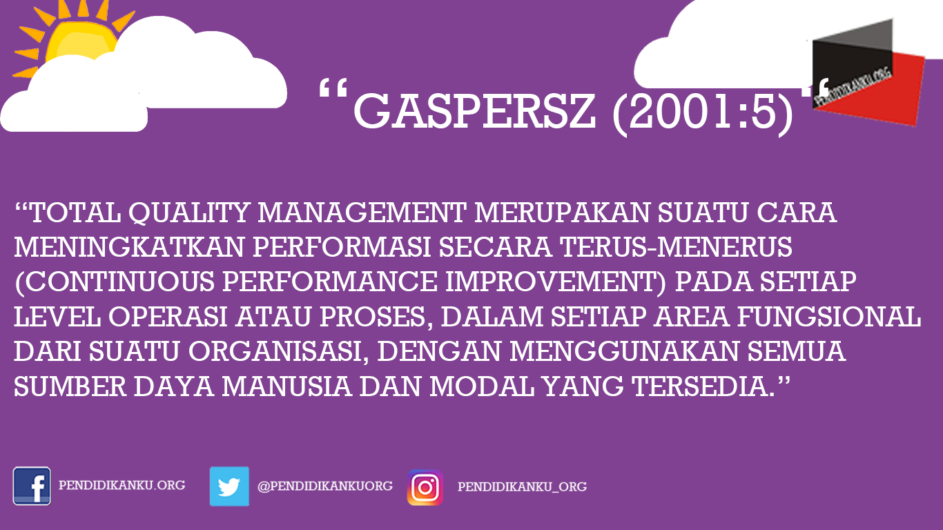 Menurut Gaspersz (2001:5)