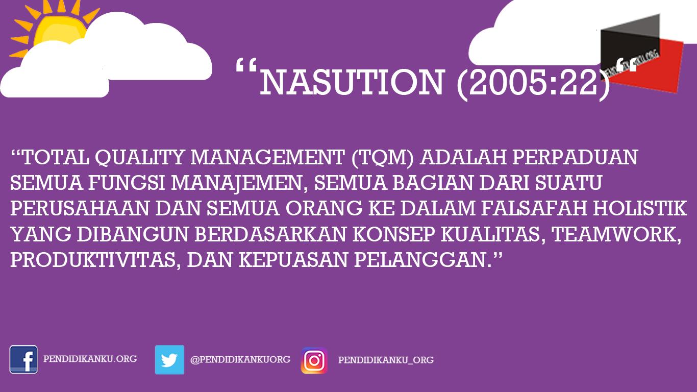 Menurut Nasution (2005:22)