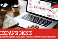 Pengertian Ekspansi Bisnis