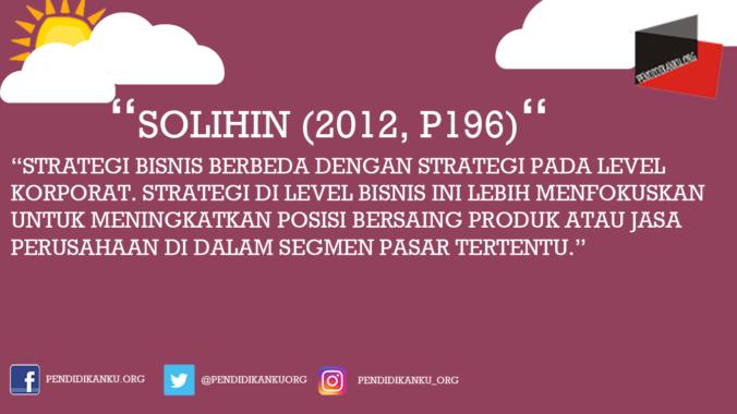 Menurut Solihin (2012, p196)
