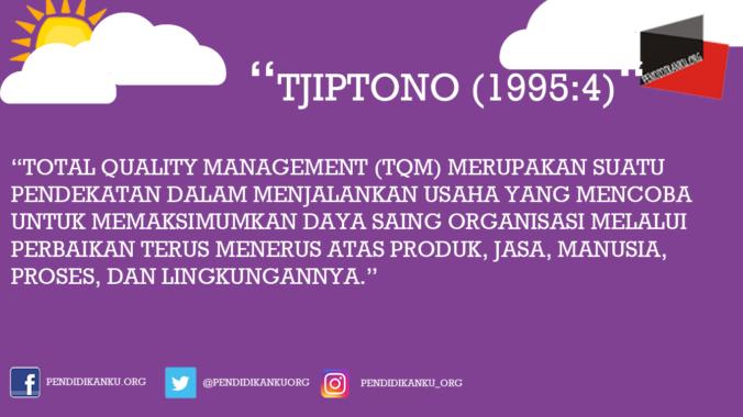Menurut Tjiptono (1995:4)
