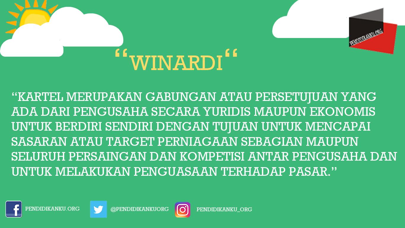 Definisi Kartel Menurut Winardi