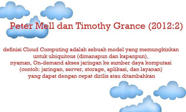 Peter Mell dan Timothy Grance (2012:2)